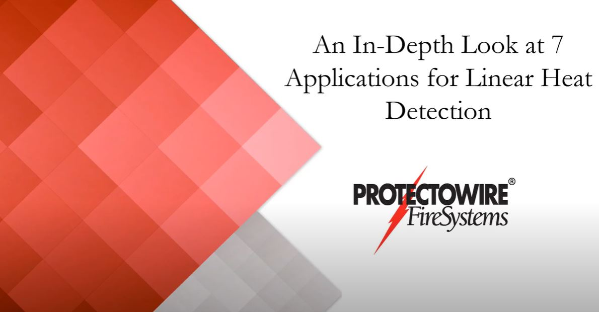 An In-Depth Look at 7 Applications for Linear Heat Detection Webinar