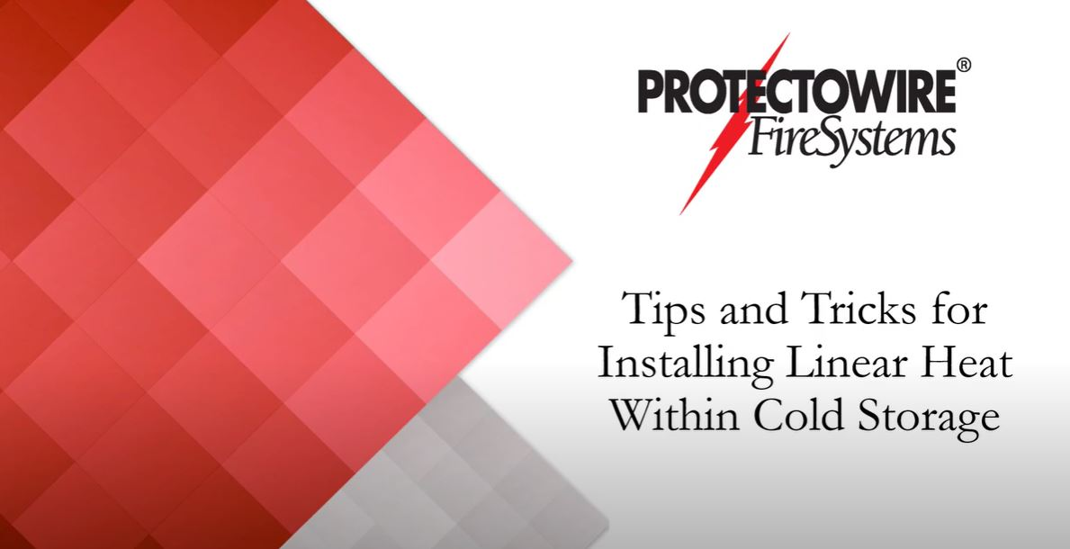 Webinar: Tips and Tricks for Installing Linear Heat Within Cold Storage